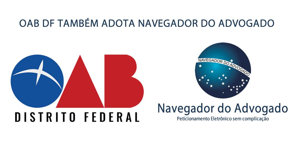 782f54de4fa1c OAB DF também adota Navegador do Advogado - Ajuda Direito